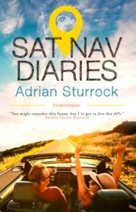 Sat Nav Diraies by Adrian Sturrock
